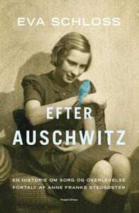 Efter Auschwitz (e-bog) af Eva Schloss, Karen Bartlett, Morten Andersen