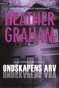 Ondskapens arv (ebok) av Heather Graham