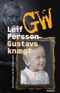 Gustavs knægt (e-bog) af Leif GW Pers