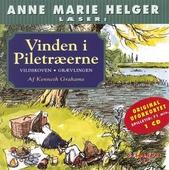 Anne Marie Helger læser historier fra Vinden i Piletræerne, 2: Vildskoven - Grævlingen