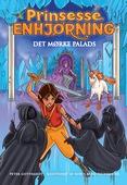 Prinsesse Enhjørning - Det mørke palads (3)