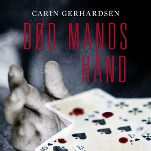 Død mands hånd (lydbog) af Carin Gerh