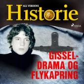 Gisseldrama og flykapring