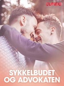 Sykkelbudet og advokaten (ebok) av Cupido nov