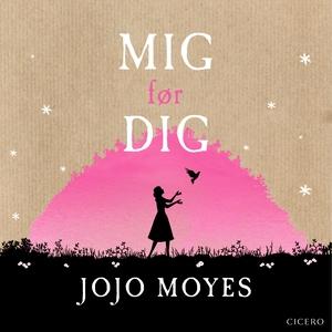 Mig før dig (lydbog) af Jojo Moyes