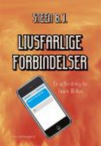 LIVSFARLIGE FORBINDELSER (e-bog) af S