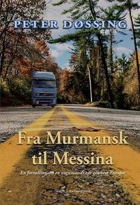 Fra Murmansk til Messina (e-bog) af P