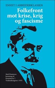 Folkefront mot krise, krig og fascisme (ebok)