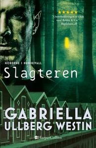 Slagteren (e-bog) af Gabriella Ullber
