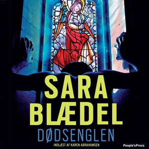 Dødsenglen (lydbog) af Sara Blædel