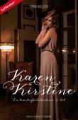 Karen Kirstine - en kærlighedshistorie 3. del