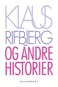Og andre historier (e-bog) af Klaus R
