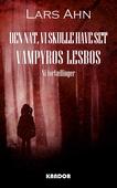 Den nat vi skulle have set Vampyros Lesbos