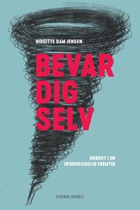 Bevar dig selv (lydbog) af Birgitte D