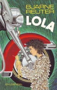 Lola (e-bog) af Bjarne Reuter