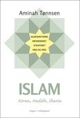 Islam - Koran, Hadith, Sharia