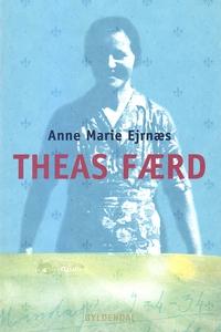Theas færd (e-bog) af Anne Marie Ejrn