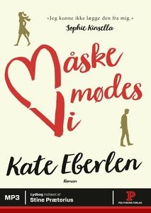Måske mødes vi (lydbog) af Kate Eberl