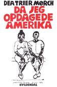 Da jeg opdagede Amerika