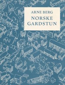 Norske Gardstun (ebok) av Arne Berg