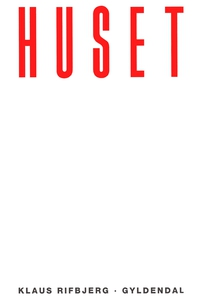 Huset (e-bog) af Klaus Rifbjerg
