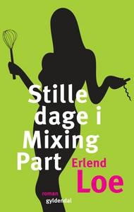 Stille dage i Mixing Part (lydbog) af