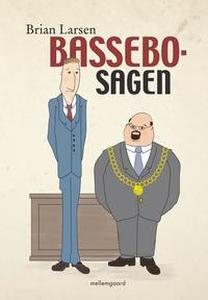 Bassebo-sagen (e-bog) af Brian Larsen