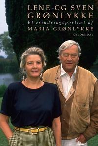 Lene og Sven Grønlykke (e-bog) af Mar