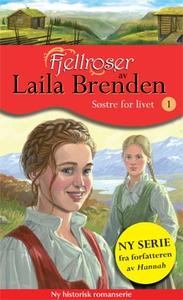Søstre for livet (ebok) av Laila Brenden