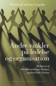 Andre vinkler på ledelse og organisat