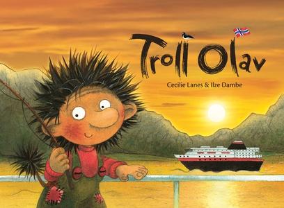 Troll Olav (ebok) av Cecilie Lanes, Ilze Damb