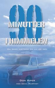 90 minutter i himmelen (ebok) av Don Piper