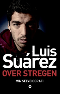 Over stregen (lydbog) af Luis Suarez