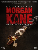 Morgan Kane 72: Den Siste Cheyenne