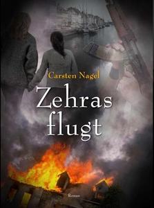 Zehras flugt (e-bog) af Carsten Nagel