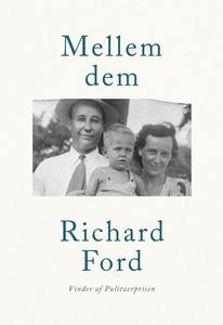 Mellem dem (e-bog) af Richard Ford