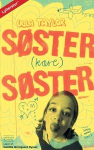 Søster (kære) søster (lydbog) af Ulla