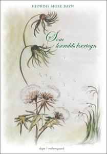 Som kærulds kærtegn (e-bog) af Hjørdi