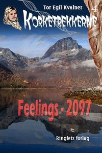 Feelings - 2097 (ebok) av Tor Egil Kvalnes, T