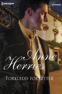 Forkledd forbryter (ebok) av Anne Herries