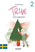 Trine #2: Trine och julgranen