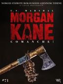Morgan Kane 71: Comanche!