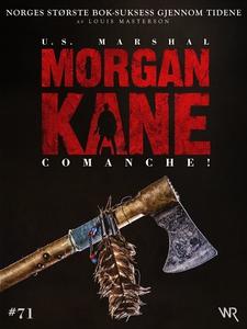 Morgan Kane 71: Comanche! (ebok) av Louis Mas