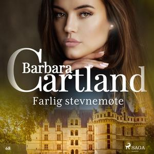 Farlig stevnemøte (lydbok) av Barbara Cartlan