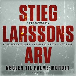 Stieg Larssons arv (lydbog) af Jan St