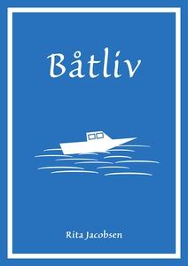 Båtliv (ebok) av Rita Jacobsen