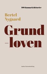 Grundloven (lydbog) af Bertel Nygaard
