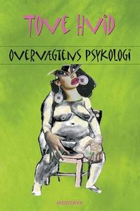 Overvægtens psykologi (e-bog) af Tove