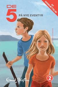 De 5 på nye eventyr (e-bog) af Enid Blyton, Lisbeth Valentin Madsen