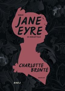 Jane Eyre. Bind 2 (e-bog) af Charlott
